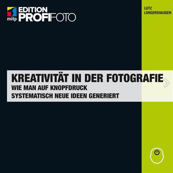 Kreativitaet_in_der_Fotografie_von_L__Lungershausen_Titelbild_a.png